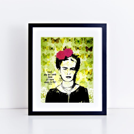 """flying frida - 10x8"""" - frida kahlo print, inspirational quote motivational saying butterflies green mixed media mexican artist portrait"""