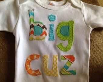 Big Cuz appliquéd one piece bodysuit, Big Cuz applique, Big Cousin outfit, boy baby outfit