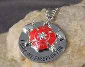 I love My Firefighter, Please Keep Him/Her Safe Handstamped Necklace