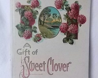 Vintage 1911 Gift of Sweet Clover Decorated Book Poems & Flowers