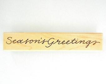 SEASON'S GREETINGS Penny Black Wood Mount Rubber Stamp
