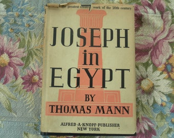 Joseph in Egypt by Thomas Mann  1945 second printing