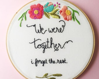 Floral Hand Embroidery Quote by KimArt. Walt Whitman Quote. Handmade 8 inch Embroidery Hoop Art Home Decor. Housewarming Gift.