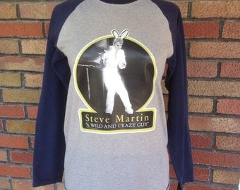 Vintage Steve Martin a wild and crazy guy T-shirt