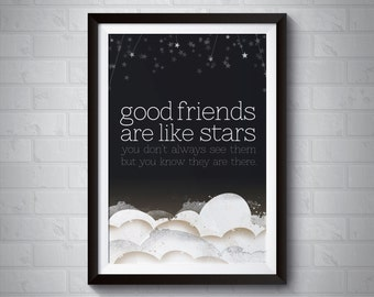 Good Friends are Like Stars | Giclee