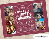 Have YourSelfie a Merry Little Christmas Digital Card Design ( 5x7)