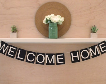 "Welcome Home Banner - Simple Welcome Home Decoration or Photo Prop - Custom Colors - 4"" Pennants"