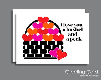 A Bushel And A Peck, Valentine Card, Anniversary Card, Mother's Day Card, I Love You Card, heart card, sweet Valentine, child valentine