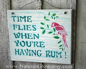 Tropical Sign - Rum Sign - Beach Bar Sign - Time Flies When You're Having Rum - Parrot Sign - Bar Decor - Drinking Sign - Tiki Bar Decor