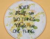 Ron Swanson Quote - Hand Embroidered Parks and Rec Wall Hanging