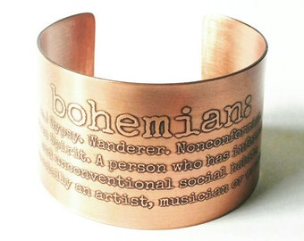 Etched Bohemian Definition Copper Cuff - Solid 18 gauge copper, 1.5 inches wide, Wanderer, Gypsy, Poet, Artist
