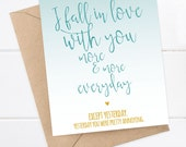 Boyfriend Card, Girlfriend Card, Funny I love you Card - Snarky Card - Quirky Greeting Card - Everyday I fall in love with you more and more