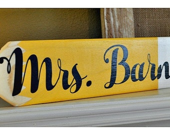 Personalized School Teacher Pencil Sign