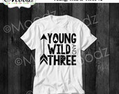 Young Wild and Three Toddler Kid Birthday Tee Tshirt with optional color choice