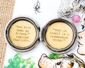 Charlotte's Web Quote - Women's Locket - You have been my friend. That in itself is a tremendous thing - Friendship Necklace