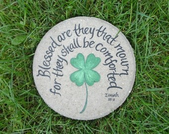 "Hand Painted MEMORIAL Stepping Stone ""Blessed are those who mourn...."" IRISH Memorial- 4 Leaf Clover, Memorial Gift, Gift for Funeral"