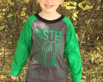 Mister Thankful Shirt