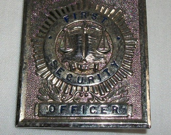 Vintage  Obsolete First Security Officer Guard Badge