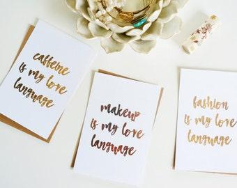 Rose Gold Love Language Print - Rose Gold Decor for 4 x 6 Print - Gold Foil Home Decor - Caffeine Fashion Makeup is My Love Language