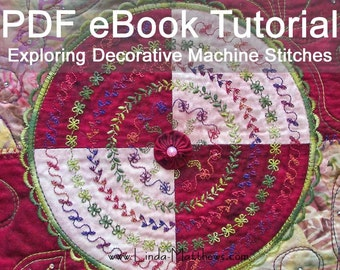 Exploring Decorative Machine Stitches eBook Tutorial - Instant Download