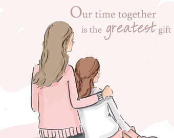 Time Together - Mother Daughter Art - Mom and Daughter Art  - Art for Moms - Mom Art - Inspirational Art for Women -