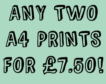 Choose ANY 2 A4 Prints - Buy One Get One Half Price - deal