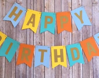 NEW!   * Sale*  Teal/Aqua, Orange, Yellow, Blue   Gold letters   Happy Birthday Banner   Wild One Birthday