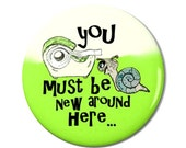 Snail Meets Tape Magnet or Button -A3
