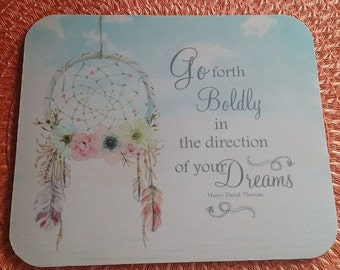 Dreamcatcher Quote Mouse Pad, Boho Feathers Mouse Pad, Inspriational Mouse Pad, Go forth boldly in the direction of your dreams, Dream