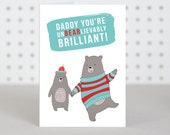 UnBEARlievably Brilliant Dad Father's Day Card