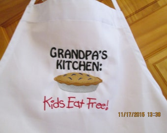 Grandpas,Pop Pops, Papas  Kitchen Apron- Kids eat free-Embroidered