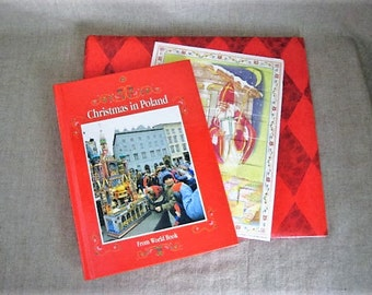 Vintage Christmas In Poland from World Book / 1989 Christmas in Poland Book with Bonus Advent Calendar & Scrapbook Album