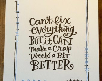 """LETTERPRESS 8""""x10"""" PRINT - Customized for you - What makes your week better?"""