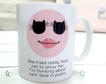 Thinking About Cats Face | Cat Mug | Gift For Cat Lovers | Cat Lady Gift | Funny Cat Mug