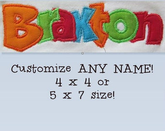 Buy One Get One Free!  Personalized Custom ANY Name Applique Embroidery Design