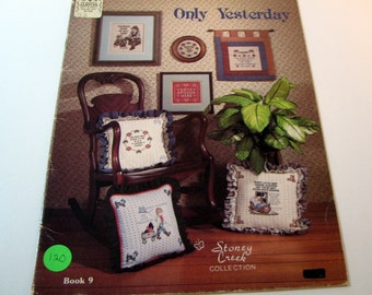 ONLY YESTERDAY counted Cross Stitch Pattern booklet by Stoney Creek Book 9 -1985