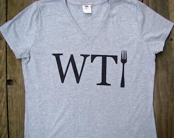 WTF (Fork) funny ladies V neckk tee shirt, tops and tees - WTF tee shirt - Funny ladies tee