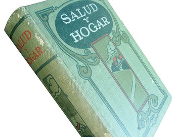 1909 Salud y Hogar Un Manual Doméstico Pacific Press Publishing Mountain View California Wonderful Illustrations Recipes Marbled Page Edges