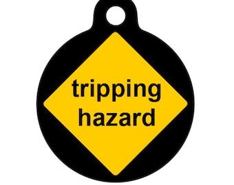 Pet ID Tag - Caution Tripping Hazard Pet Tag, Dog Tag, Cat Tag