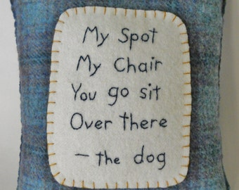 Dog Pillow - Novelty Pet Pillow - Dog Bed Accessory - Funny Dog Poem - Blue Plaid Throw Pillow - I'm Sitting Here