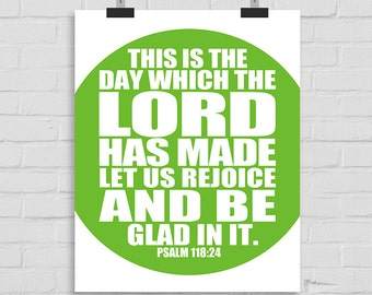 This is the Day that the Lord Has Made. Scripture Wall Art, Christian Wall Print, Bible Verse Typography, Bible Wall Art, Psalm 118:24