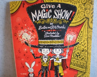 Vintage 1970's Children's Book - Give A Magic Show