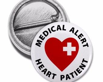 HEART PATIENT Medical Alert Pinback Button Badge (Choose Size)