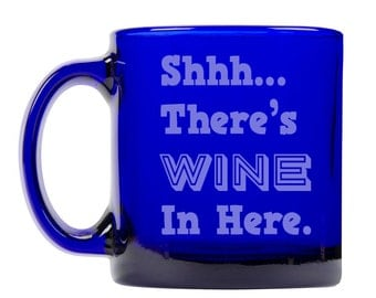 Colbalt Blue Coffee Mug 13oz -9253 Shhh...There's Wine In Here.