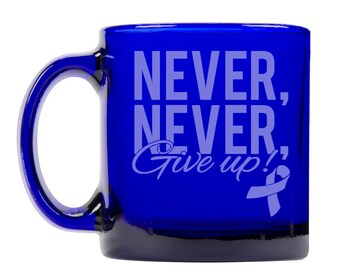 Colbalt Blue Coffee Mug 13oz -9293 Never, Never, Give up!