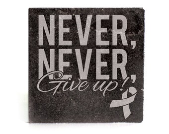 Coasters Set of 4 - black granite laser - 9945 Never, Never Give Up!  With ribbon