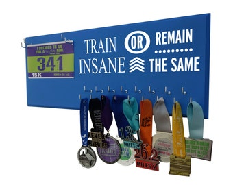 Medals holder and rage bibs holder : holder for medals and bibs for runner  -Train insane or remain the same