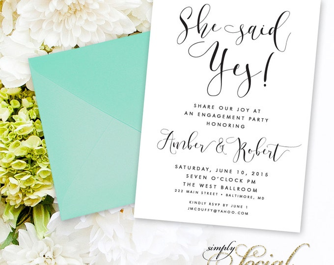 Calligraphy Engagement Party Invitation - She Said Yes Classy Black and White Calligraphy Typography We're Engaged Printable