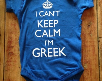 Greek Baby~ Grecian Baby~I cant keep calm I'm Greek~Greece