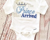 The Prince has Arrived Embroidered Bodysuit- Baby Boy Coming Home Outfit- Baby Boy Bodysuit- New Baby Boy- Newborn Boy-  New Baby Gift